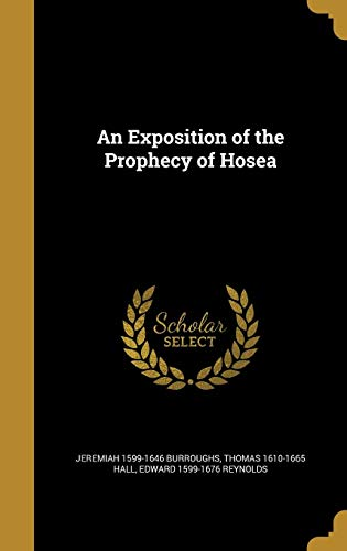 9781362590637: An Exposition of the Prophecy of Hosea