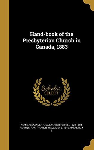 9781362668916: Hand-Book of the Presbyterian Church in Canada, 1883