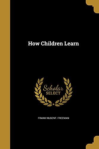 9781362675266: HOW CHILDREN LEARN