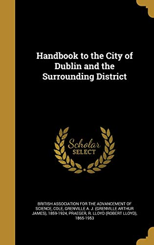 9781362688129: Handbook to the City of Dublin and the Surrounding District