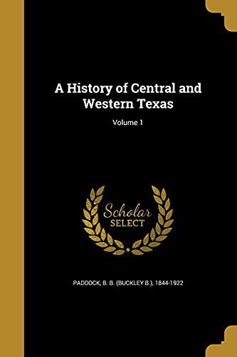 A History of Central and Western Texas;
