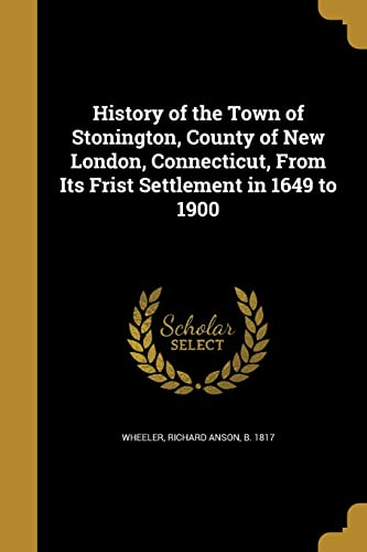 History of the Town of Stonington, County
