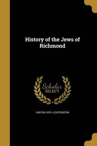 9781362927341: History of the Jews of Richmond