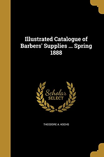 9781362941910: Illustrated Catalogue of Barbers' Supplies ... Spring 1888
