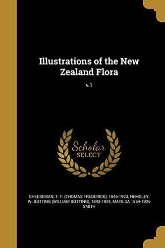 Illustrations of the New Zealand Flora; V.1: Smith, Matilda 1854-1926