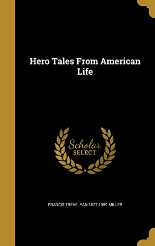 9781362965787: Hero Tales from American Life