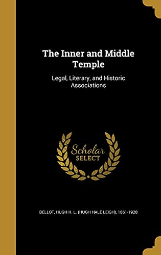 9781362991724: The Inner and Middle Temple: Legal, Literary, and Historic Associations