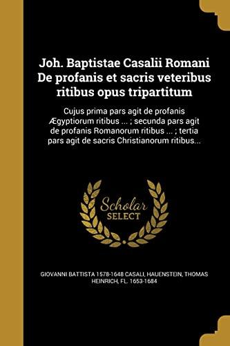 Joh. Baptistae Casalii Romani de Profanis Et: Casali, Giovanni Battista