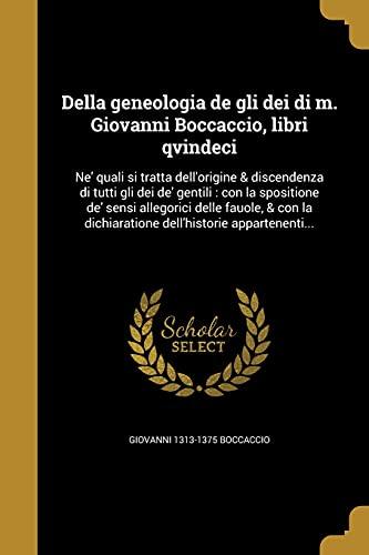 Della Geneologia de Gli Dei Di M.: Giovanni 1313-1375 Boccaccio