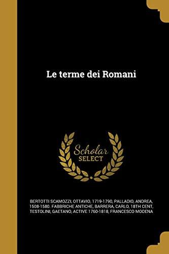 Le Terme Dei Romani (Paperback)