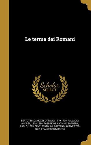 Le Terme Dei Romani (Hardback)