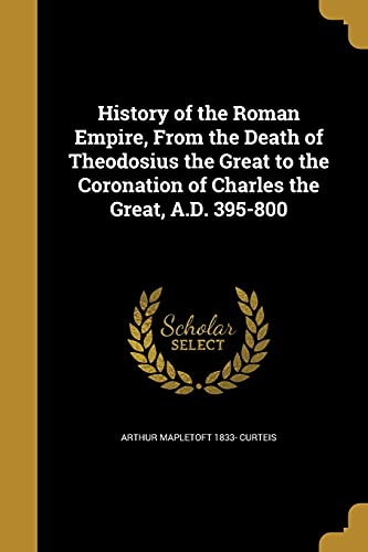 9781363090969: HIST OF THE ROMAN EMPIRE FROM