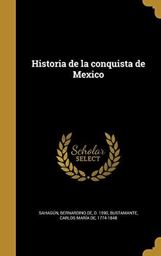9781363143603: Historia de la conquista de Mexico