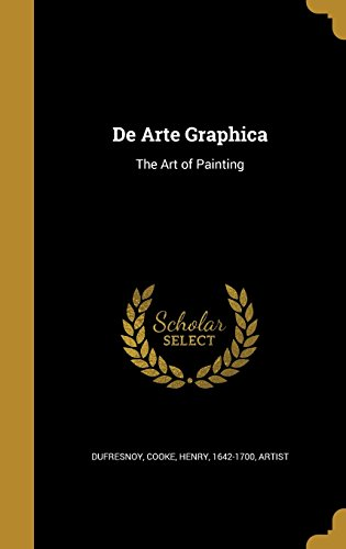 9781363162116: de Arte Graphica: The Art of Painting