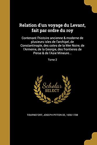 Relation D Un Voyage Du Levant, Fait
