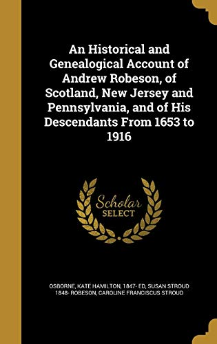 An Historical and Genealogical Account of Andrew: Susan Stroud 1848-
