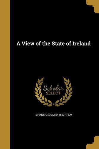 9781363457090: A View of the State of Ireland