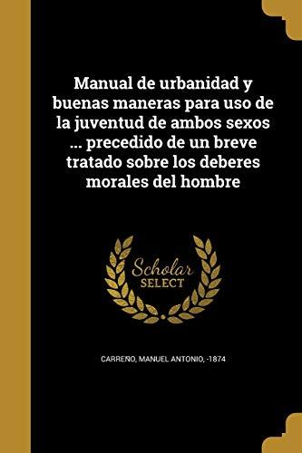 Manual de Urbanidad y Buenas Maneras Para