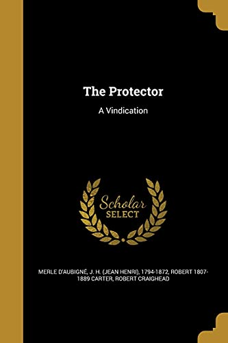 9781363616299: The Protector: A Vindication