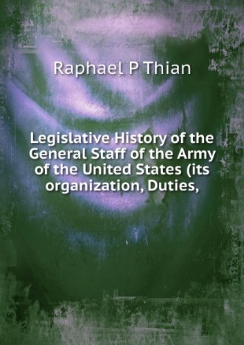 Legislative History of the General Staff of