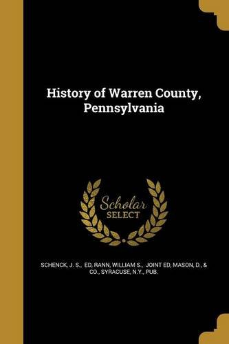 9781363677375: History of Warren County, Pennsylvania