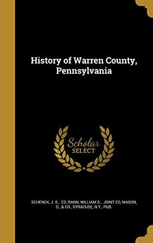 9781363677382: History of Warren County, Pennsylvania