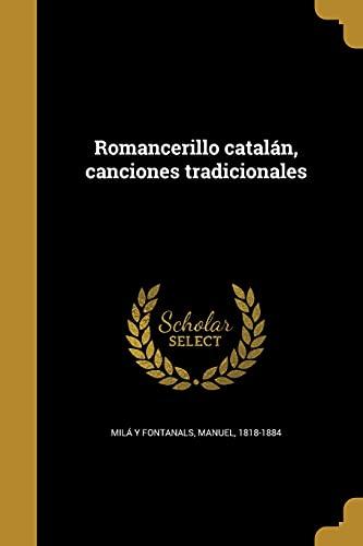 9781363784417: Romancerillo Catalan, Canciones Tradicionales (Spanish Edition)