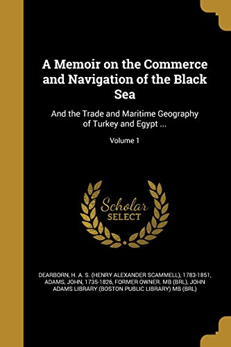 A Memoir on the Commerce and Navigation