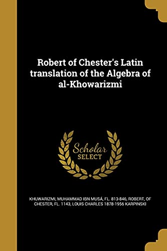 Robert of Chester s Latin Translation of: Louis Charles 1878-1956