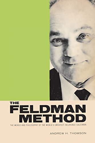 The Feldman Method (Paperback): Andrew H Thomson