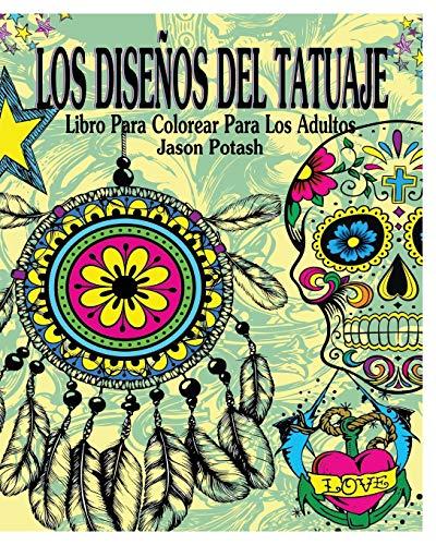 9781364226749: Los Disenos del Tatuaje Libro Para Colorear Para Los Adultos