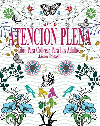 9781364242145: Atencion Plena Libro Para Colorear Para Los Adultos (Spanish Edition)