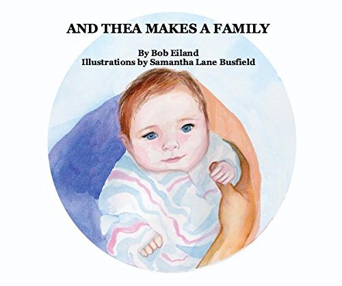 9781364286538: AND THEA MAKES A FAMILY