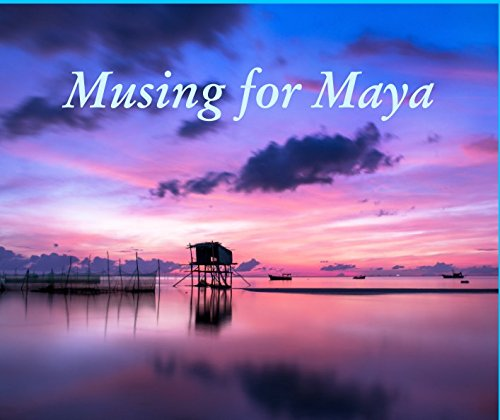 9781364301262: Musing for Maya