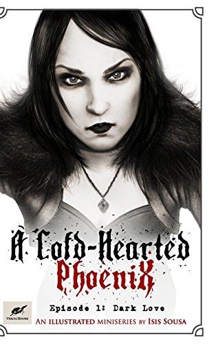 9781364389413: A Cold-Hearted Phoenix - Episode 1: Dark Love