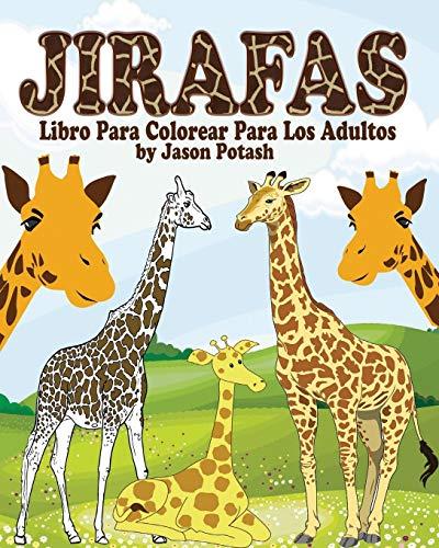 9781364396145: Jirafas Libro Para Colorear Para Los Adultos (Spanish Edition)