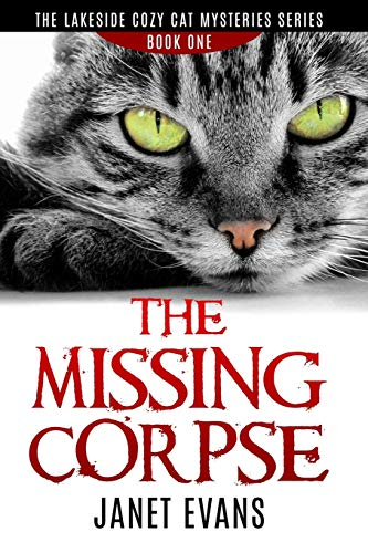 9781364489731: The Missing Corpse - The Lakeside Cozy Cat Mysteries Series