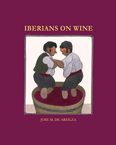 9781364497545: IBERIANS ON WINE