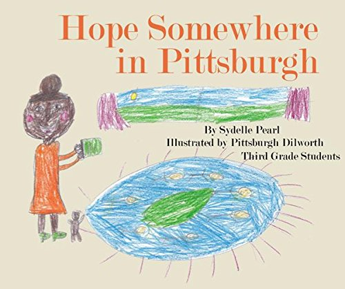 9781364512453: Hope Somewhere in Pittsburgh