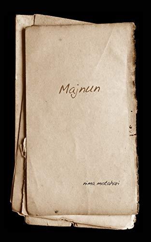 Majnun (Paperback): Nima Motahari