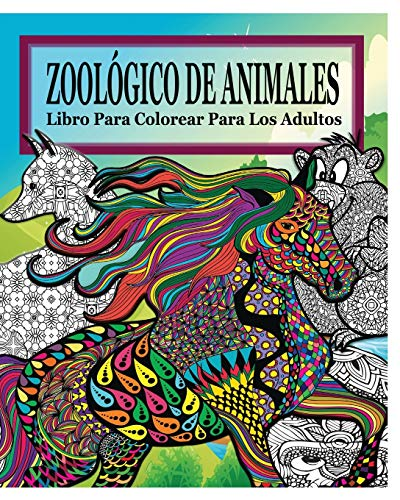 9781364563158: Zoologico de Animales Libro Para Colorear Para Los Adultos (Spanish Edition)