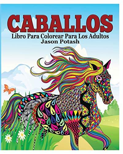 9781364569587: Caballos Libro Para Colorear Para Los Adultos (Spanish Edition)