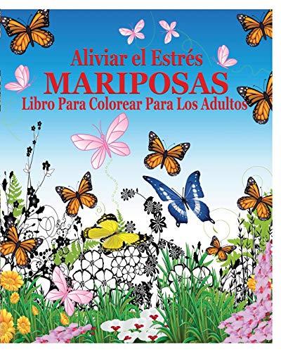 9781364594961: Aliviar El Estres Mariposas Libro Para Colorear Para Los Adultos