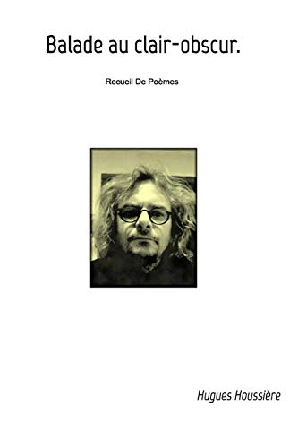 9781364595470: Balade au clair-obscur (French Edition)
