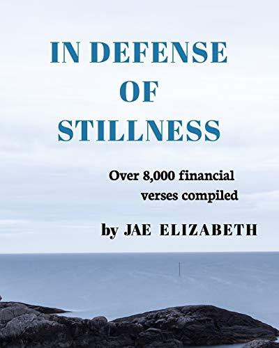 9781364673413: In Defense of Stillness