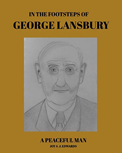 9781364706487: In The Footsteps of George Lansbury