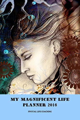 9781364732561: MY MAGNIFICENT LIFE PLANNER 2016