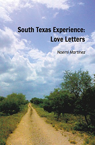 9781364736910: South Texas Experience: Love Letters