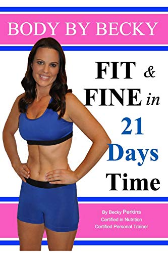 9781364746353: Fit & Fine in 21 Days Time