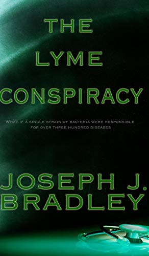 9781364842987: The Lyme Conspiracy